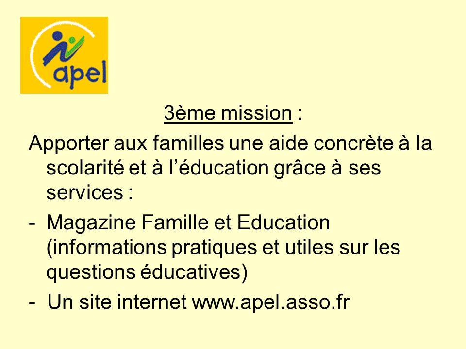 3ème mission : Apporter aux familles une aide concrète à la scolarité et à l'éducation grâce à ses services :