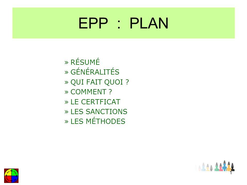 EPP : PLAN RÉSUMÉ GÉNÉRALITÉS QUI FAIT QUOI COMMENT LE CERTFICAT