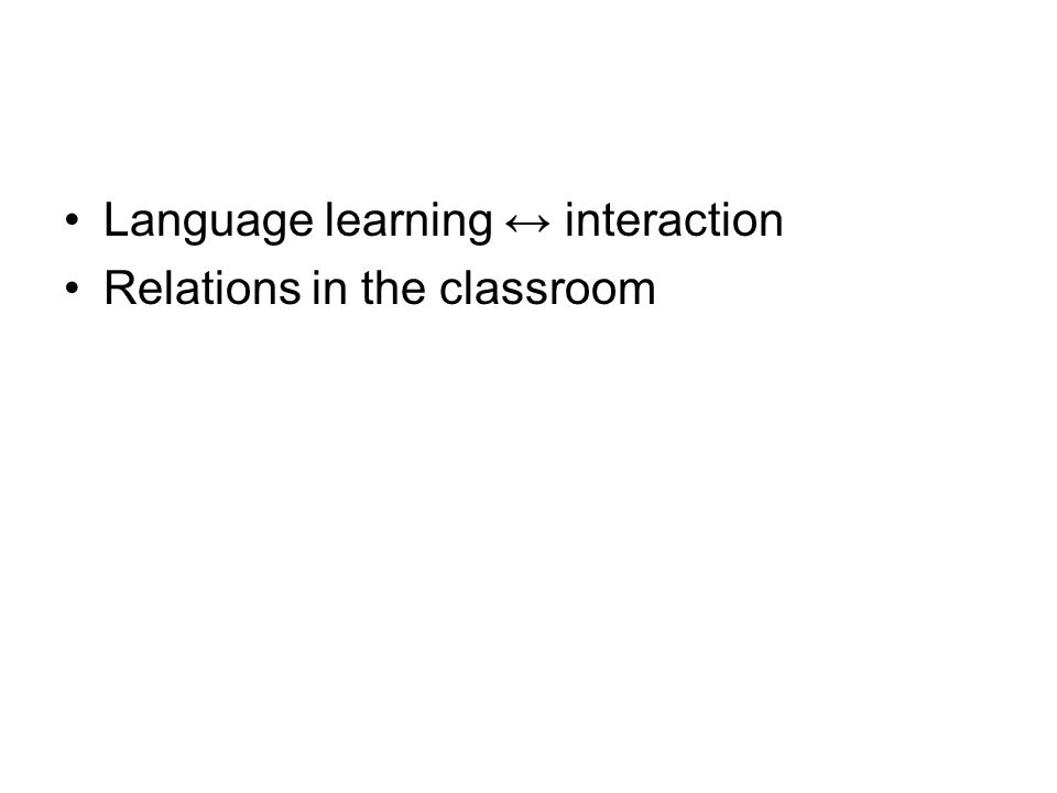 Language learning ↔ interaction