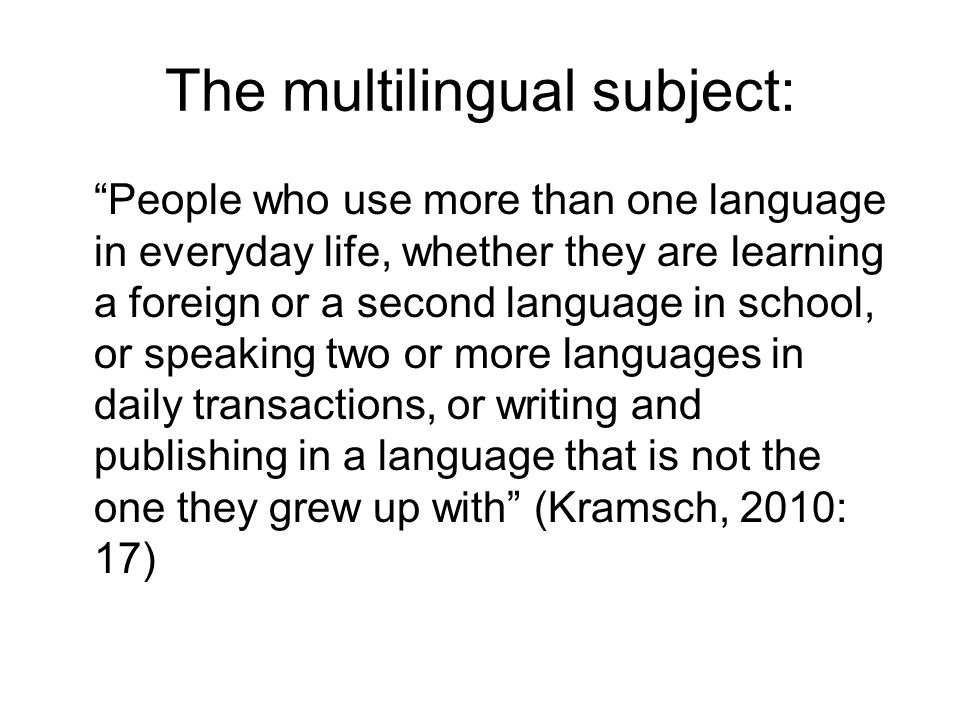 The multilingual subject: