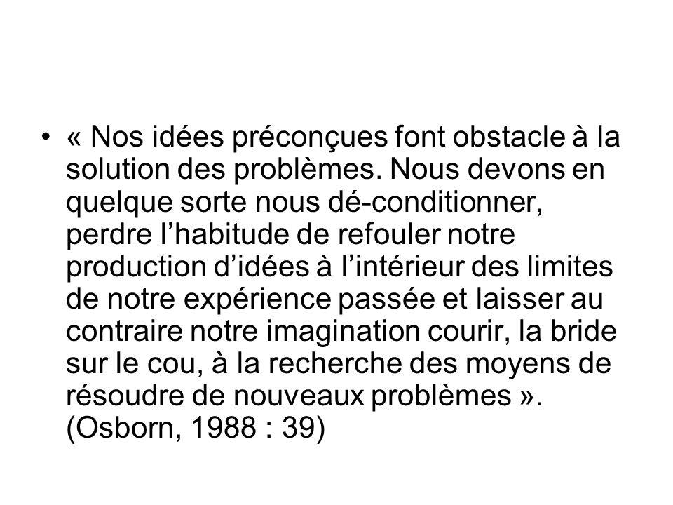 « Nos idées préconçues font obstacle à la solution des problèmes