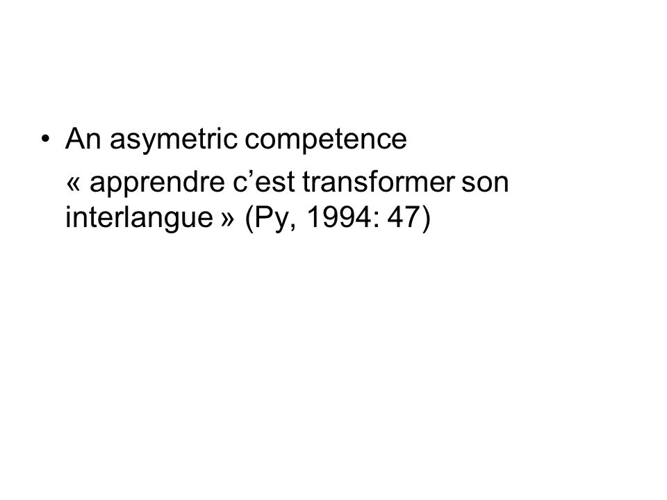 An asymetric competence
