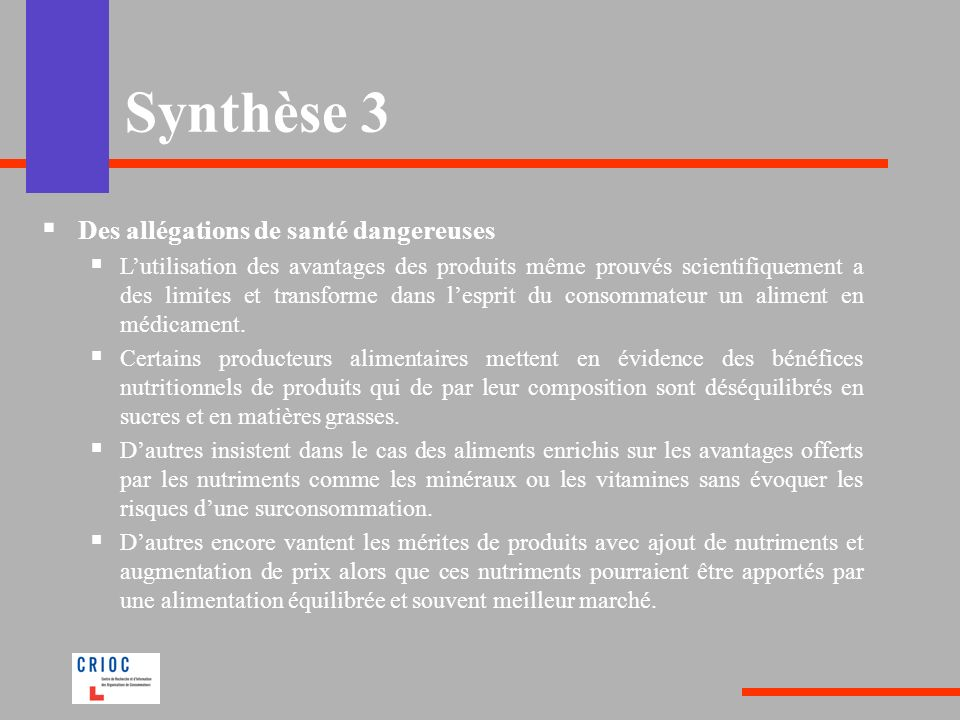 Synthèse 3 Des allégations de santé dangereuses