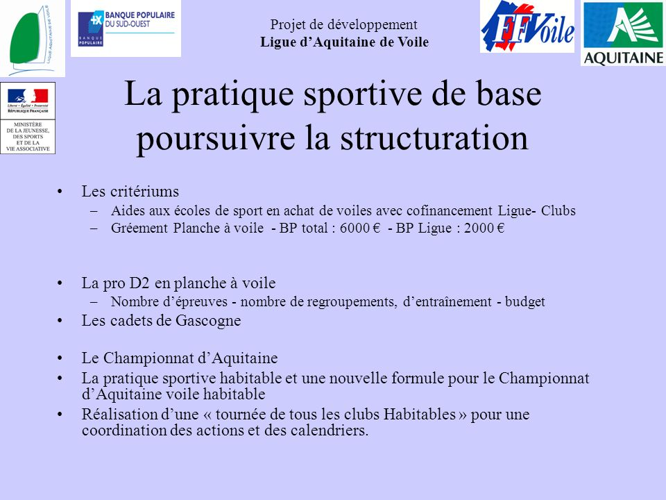 La pratique sportive de base poursuivre la structuration