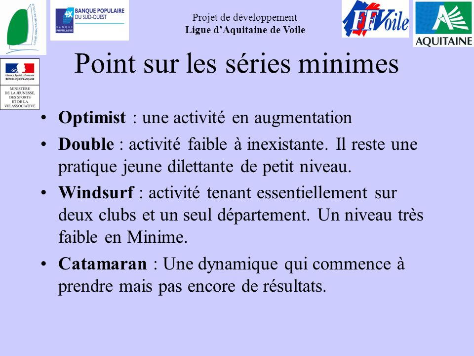 Point sur les séries minimes