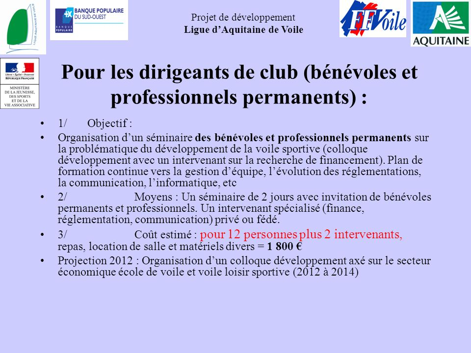 Pour les dirigeants de club (bénévoles et professionnels permanents) :