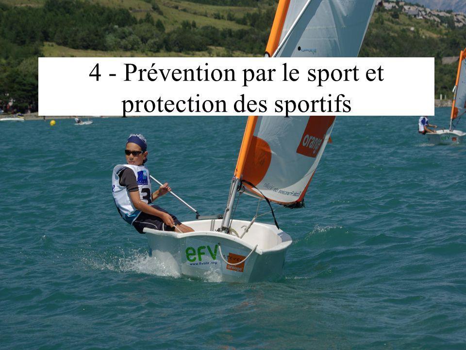 4 - Prévention par le sport et protection des sportifs