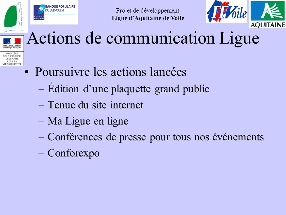 Actions de communication Ligue