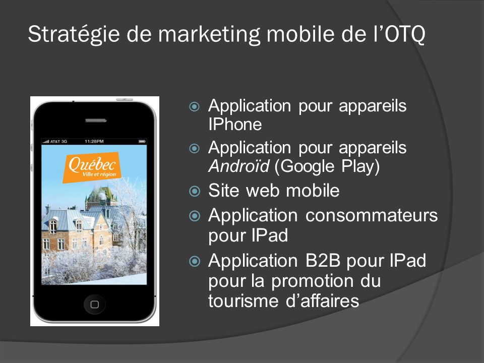 Stratégie de marketing mobile de l'OTQ