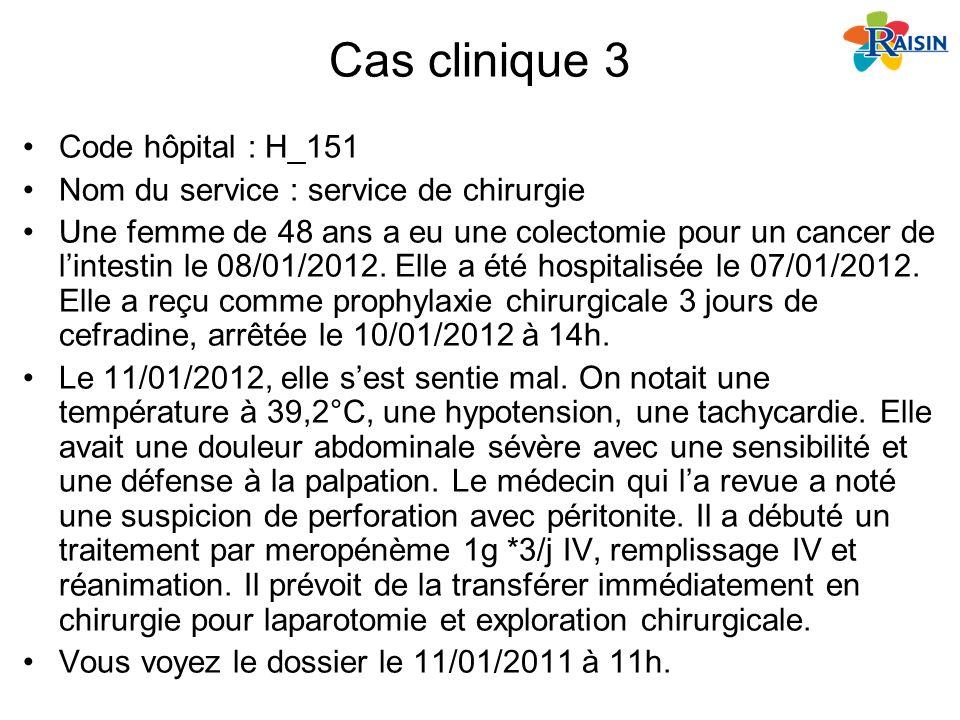 Cas clinique 3 Code hôpital : H_151