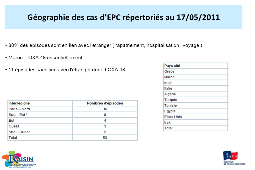 Géographie des cas d'EPC répertoriés au 17/05/2011