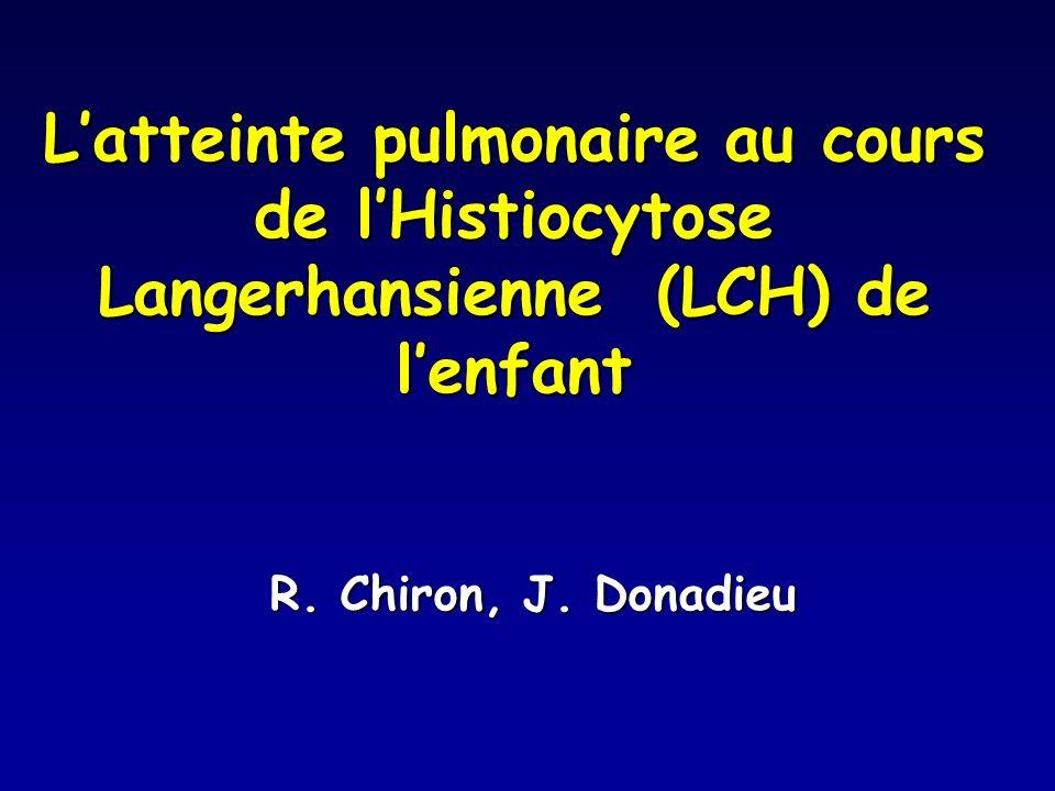 L'atteinte pulmonaire au cours de l'Histiocytose Langerhansienne (LCH) de l'enfant
