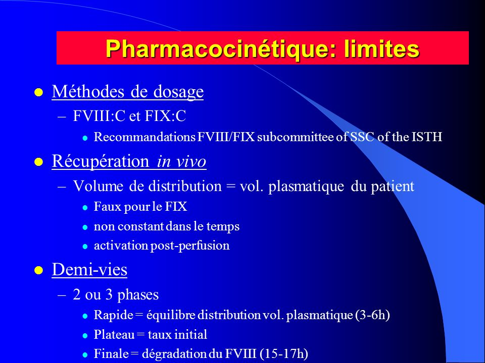 Pharmacocinétique: limites