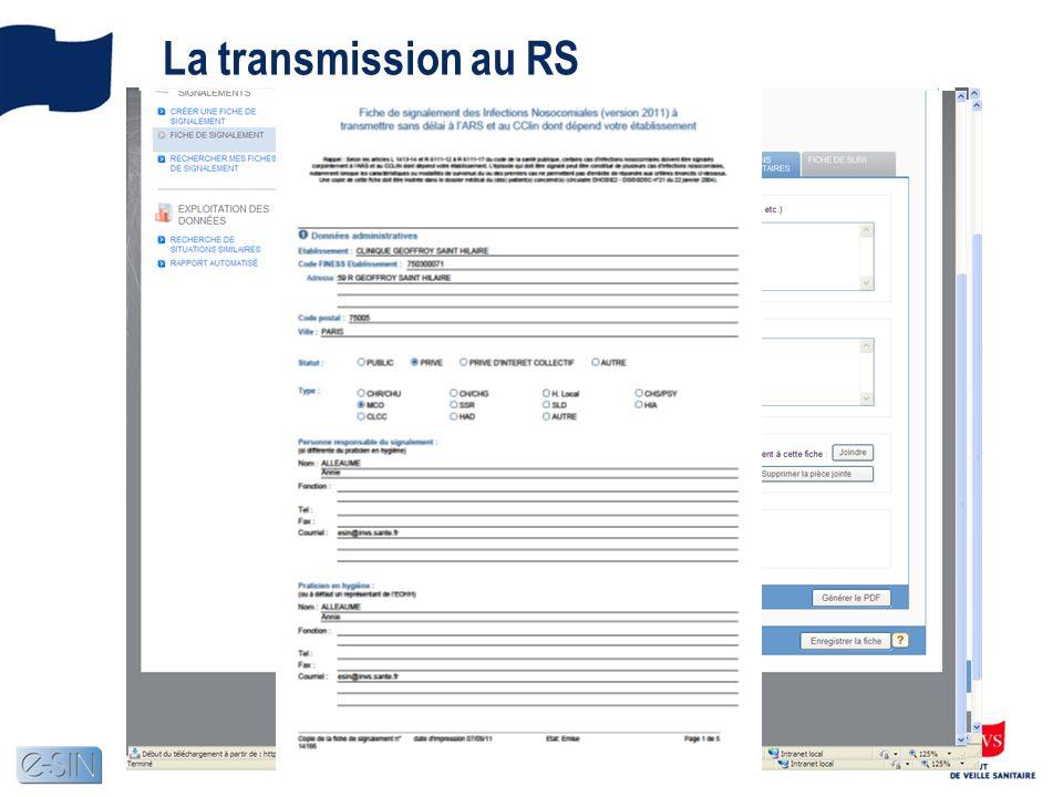 La transmission au RS e-SIN vérifie les règles de cohérence appliquées aux données de la fiche.