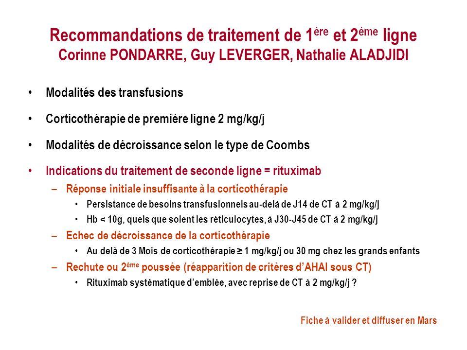Recommandations de traitement de 1ère et 2ème ligne Corinne PONDARRE, Guy LEVERGER, Nathalie ALADJIDI