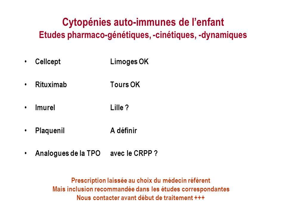 Cytopénies auto-immunes de l'enfant Etudes pharmaco-génétiques, -cinétiques, -dynamiques