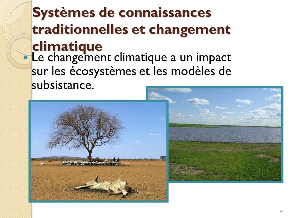 Systèmes de connaissances traditionnelles et changement climatique