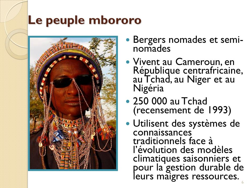 Le peuple mbororo Bergers nomades et semi- nomades