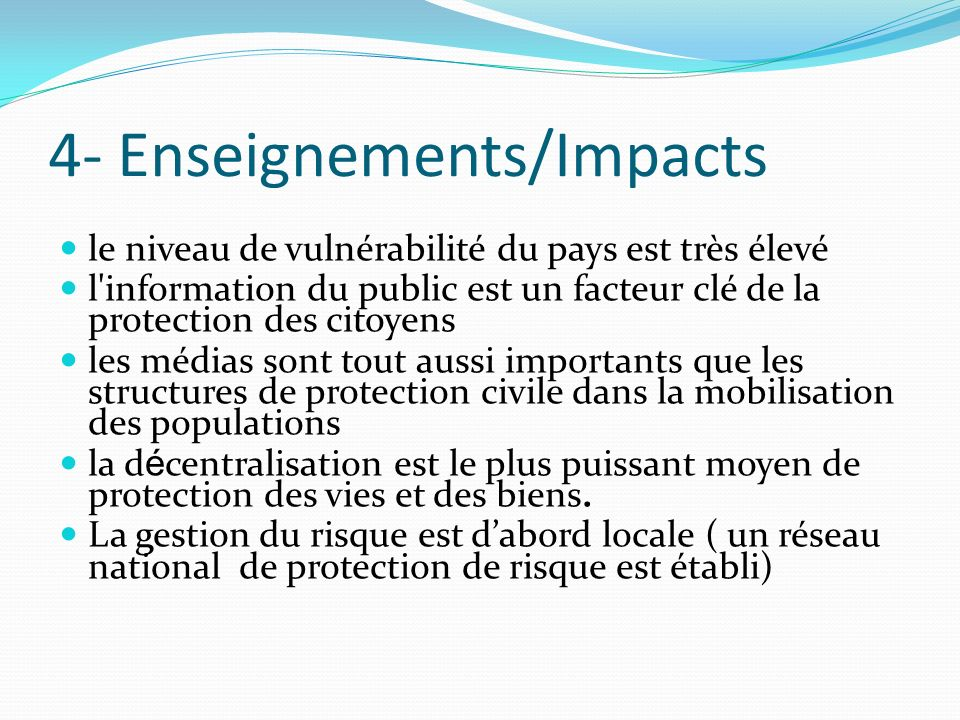 4- Enseignements/Impacts