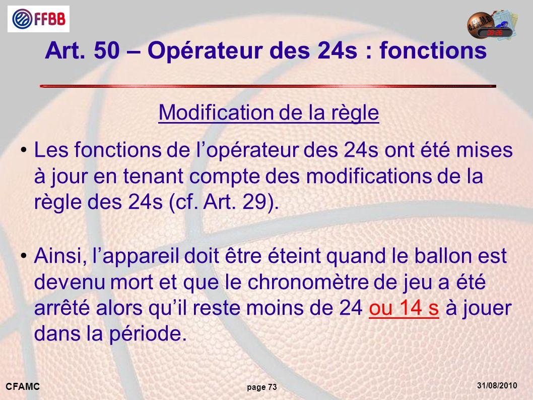 Art. 50 – Opérateur des 24s : fonctions