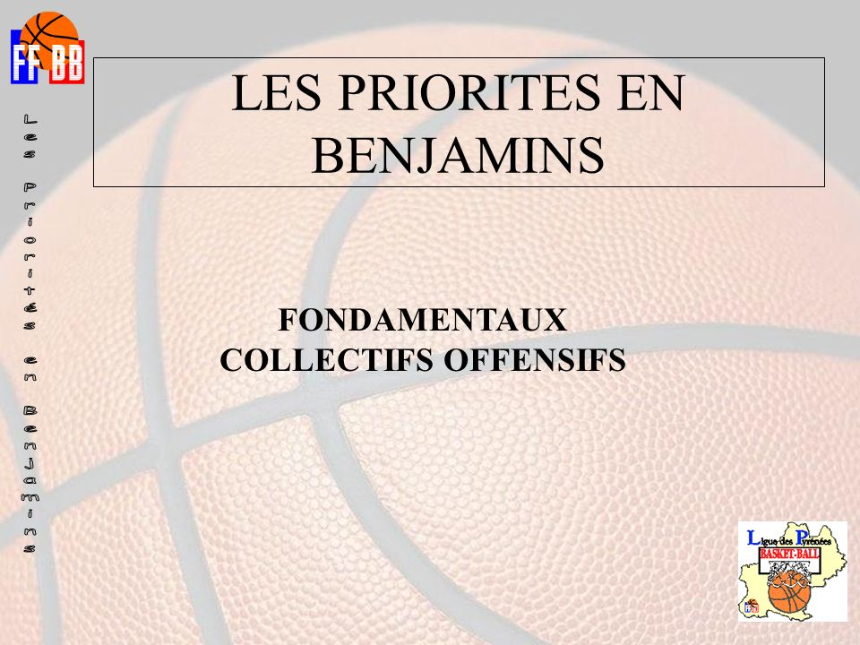 FONDAMENTAUX COLLECTIFS OFFENSIFS