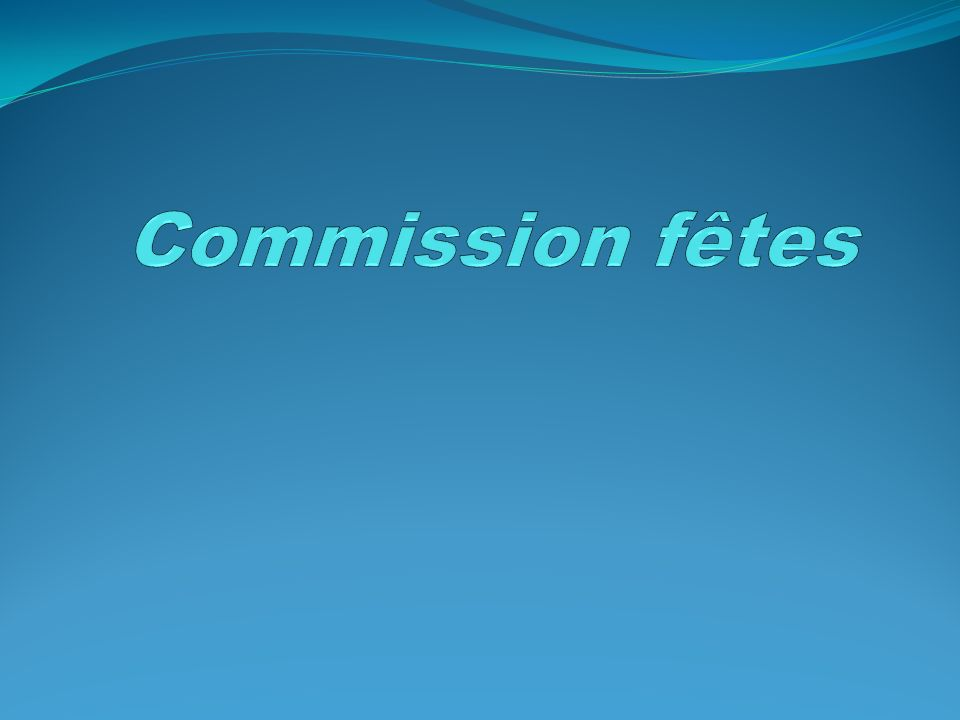 Commission fêtes
