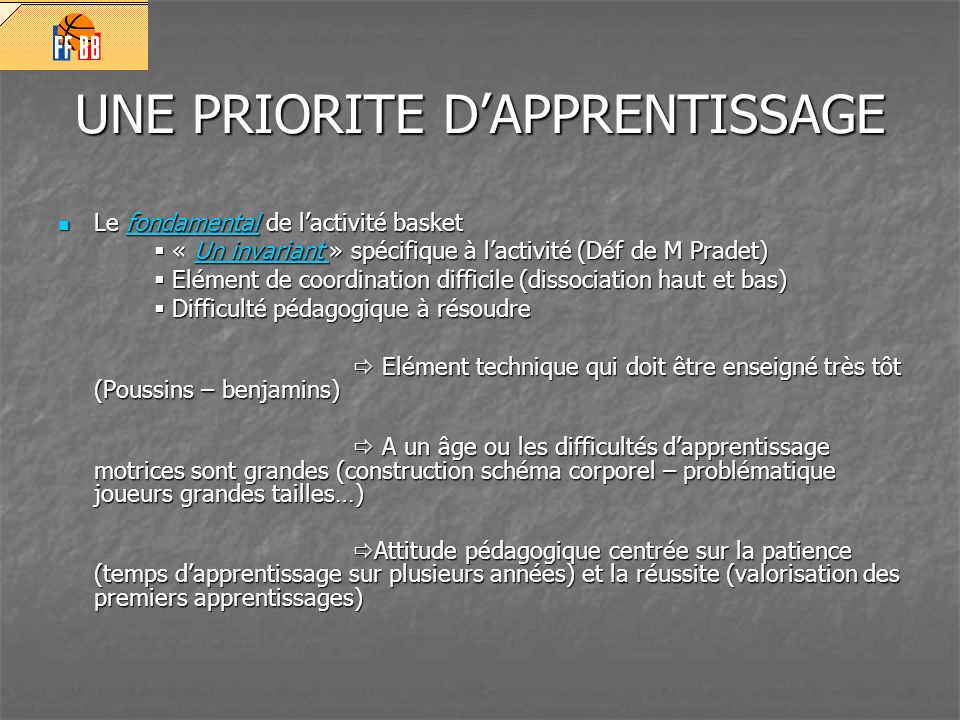 UNE PRIORITE D'APPRENTISSAGE