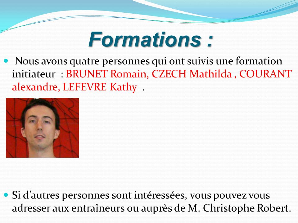 Formations :