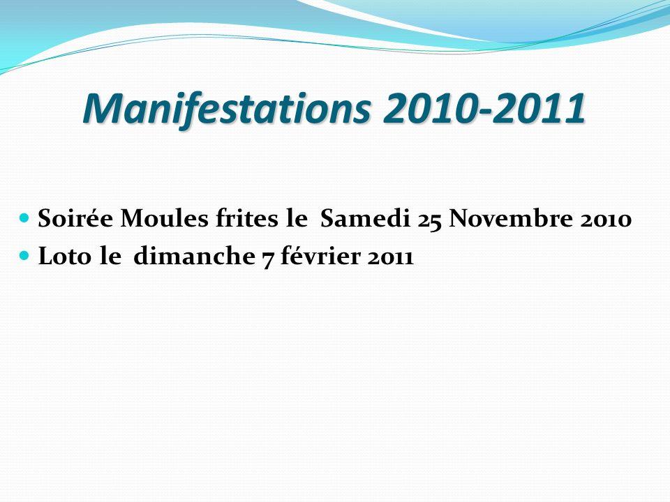 Manifestations 2010-2011 Soirée Moules frites le Samedi 25 Novembre 2010.