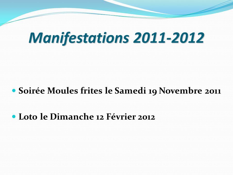 Manifestations 2011-2012 Soirée Moules frites le Samedi 19 Novembre 2011.