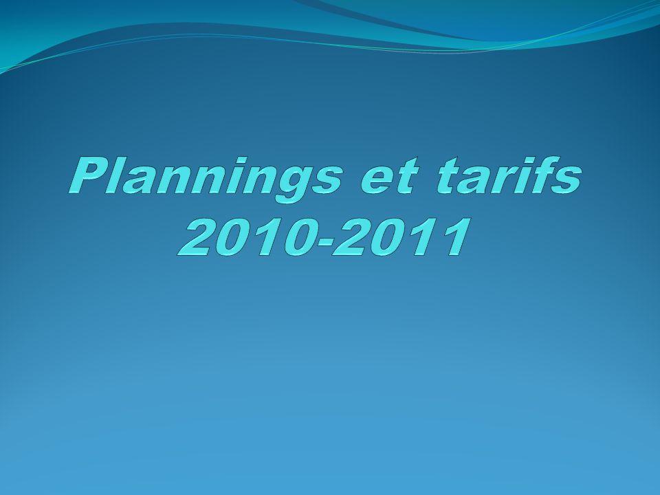Plannings et tarifs 2010-2011