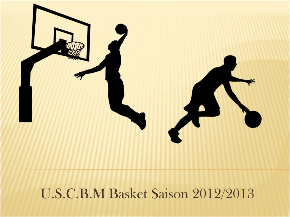 U.S.C.B.M Basket Saison 2012/2013 1