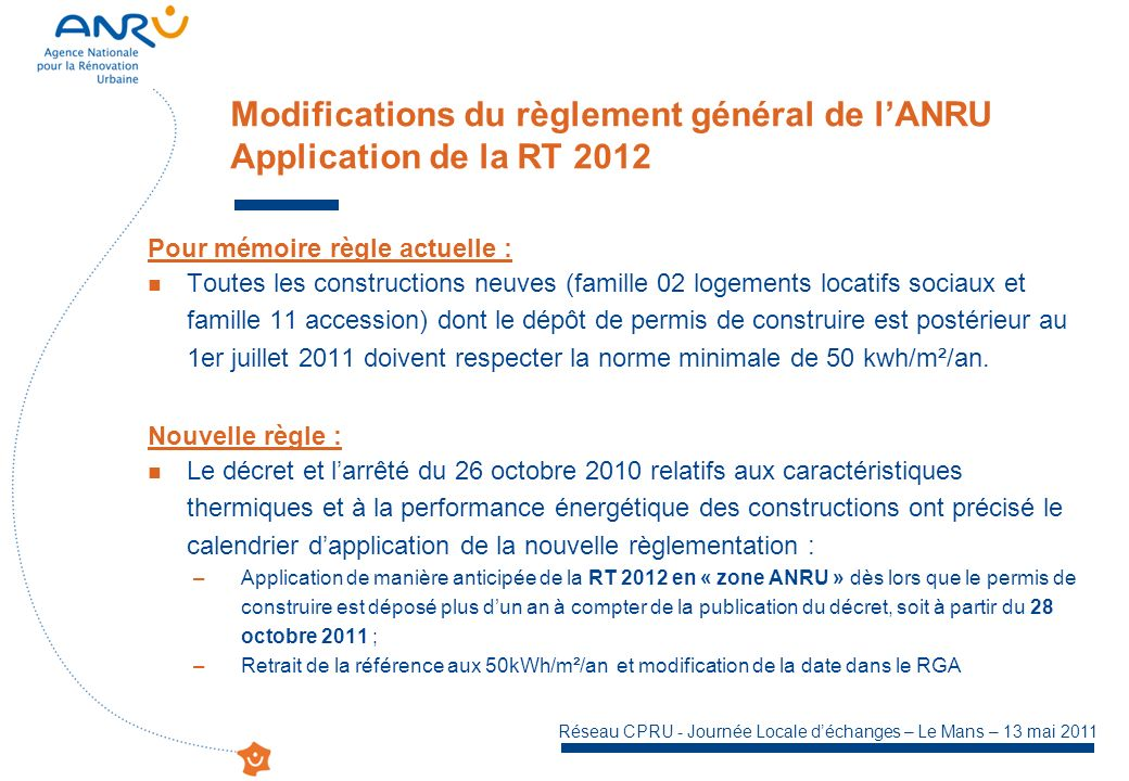 Modifications du règlement général de l'ANRU Application de la RT 2012