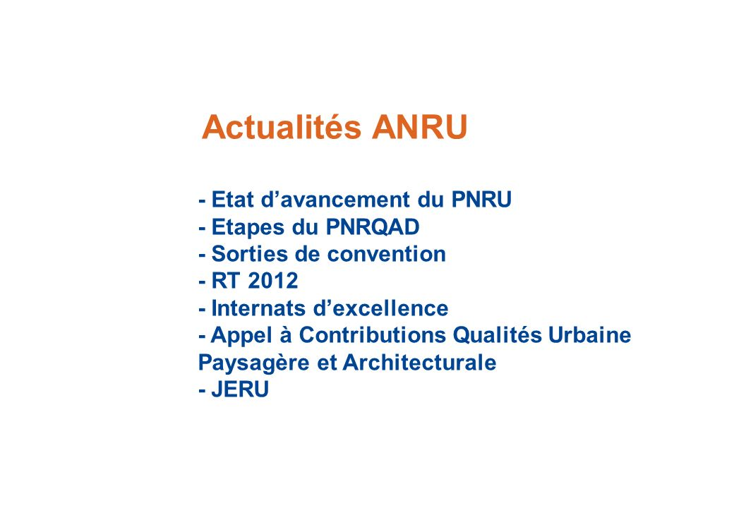 Actualités ANRU - Etat d'avancement du PNRU - Etapes du PNRQAD