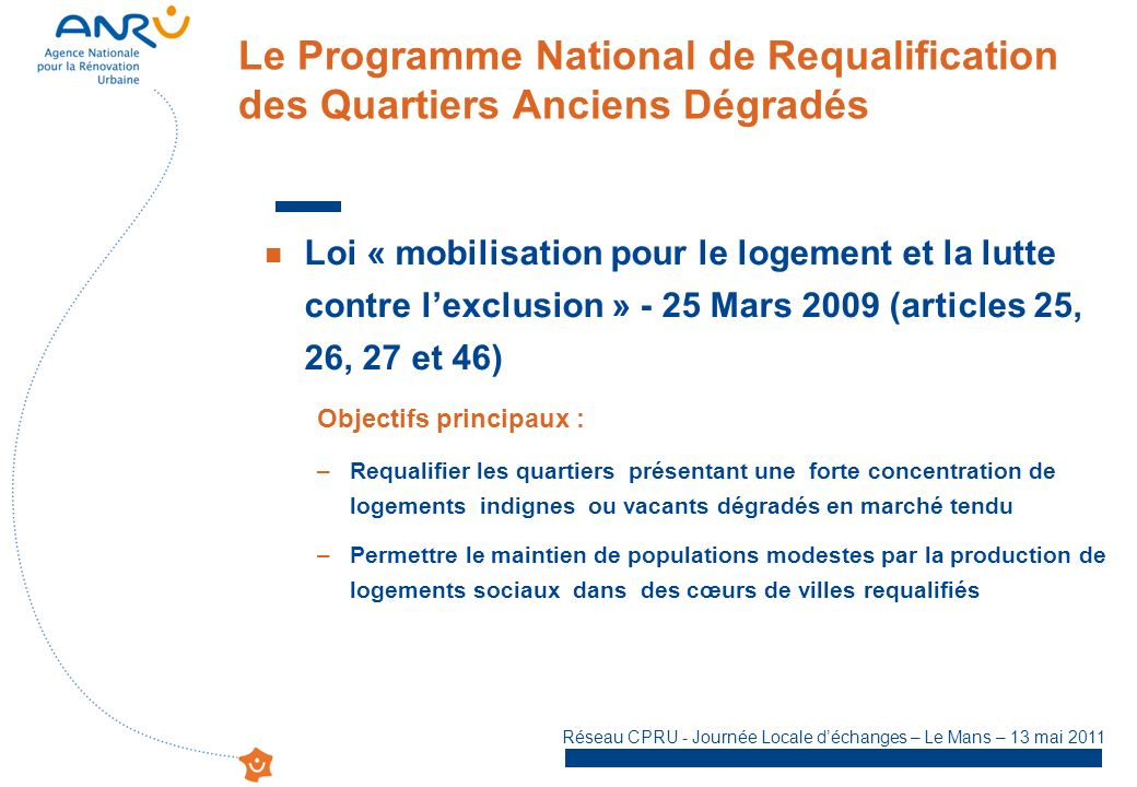 Le Programme National de Requalification des Quartiers Anciens Dégradés