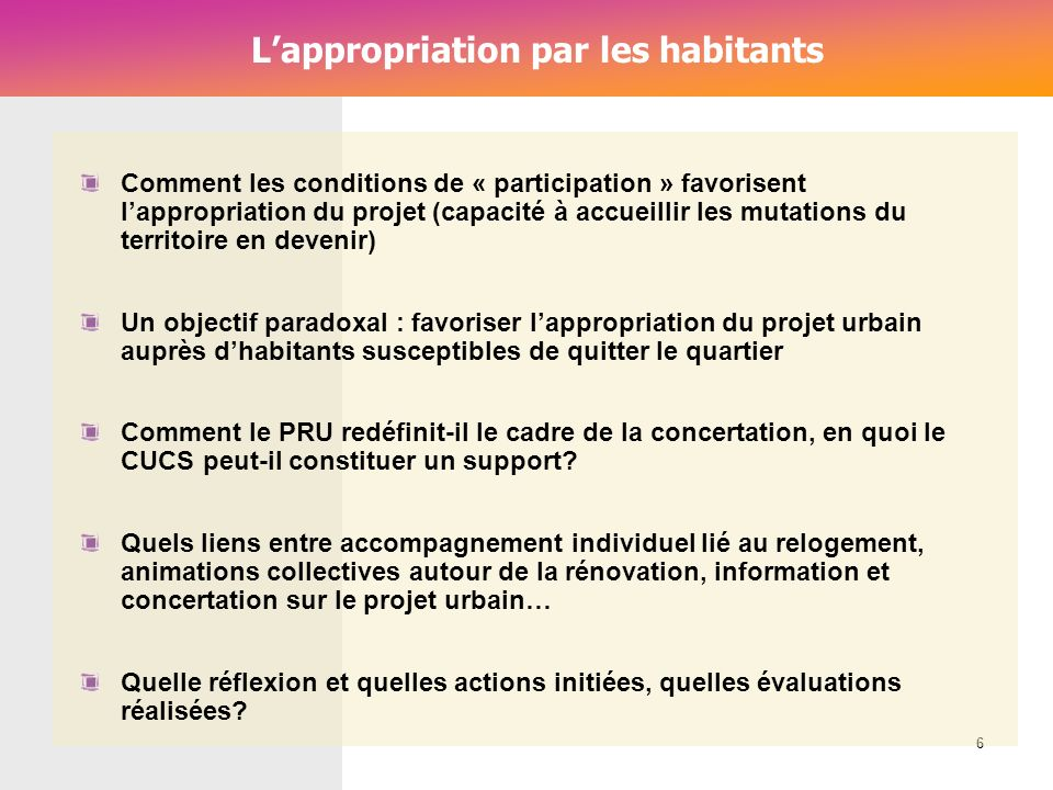 L'appropriation par les habitants