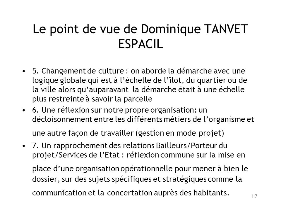 Le point de vue de Dominique TANVET ESPACIL