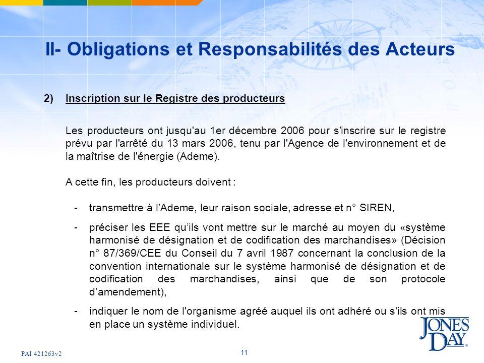 II- Obligations et Responsabilités des Acteurs