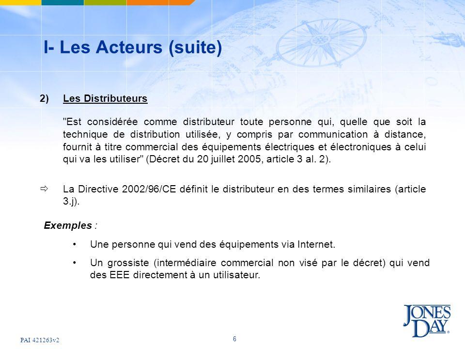 I- Les Acteurs (suite) 2) Les Distributeurs