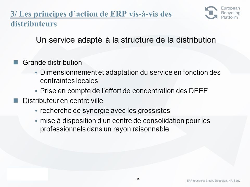 3/ Les principes d'action de ERP vis-à-vis des distributeurs
