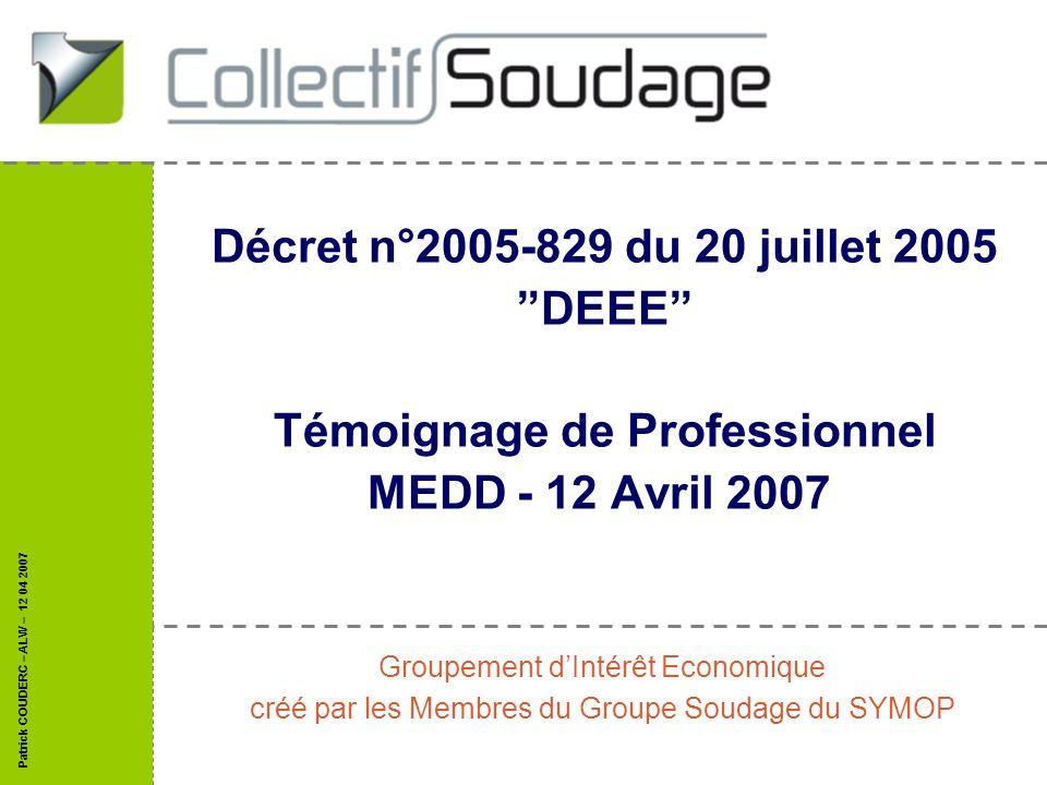 Décret n°2005-829 du 20 juillet 2005 DEEE Témoignage de Professionnel MEDD - 12 Avril 2007