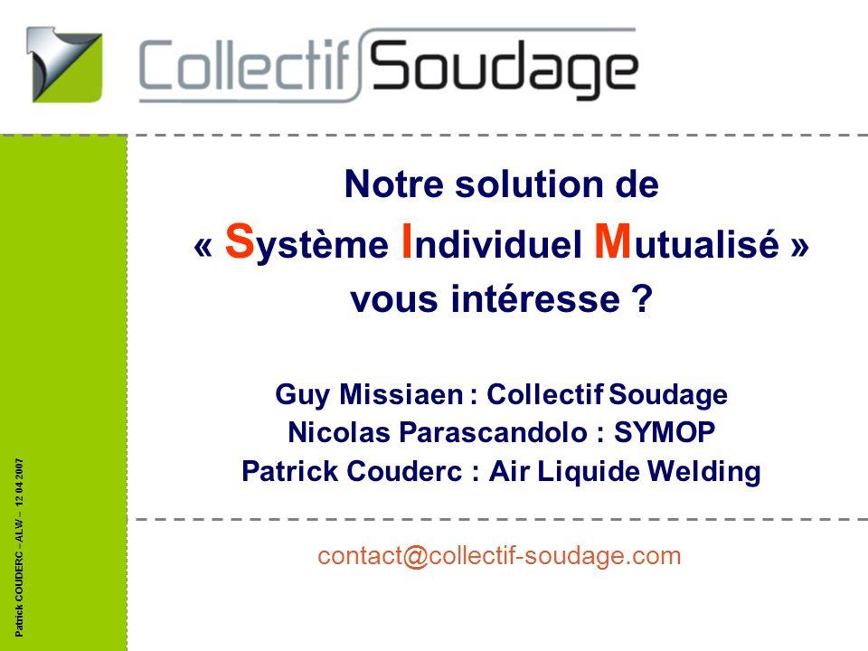 Notre solution de « Système Individuel Mutualisé » vous intéresse