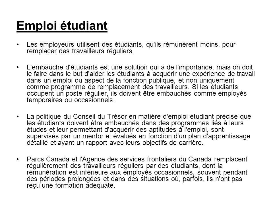 Emploi étudiantLes employeurs utilisent des étudiants, qu ils rémunèrent moins, pour remplacer des travailleurs réguliers.