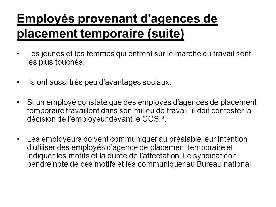 Employés provenant d agences de placement temporaire (suite)