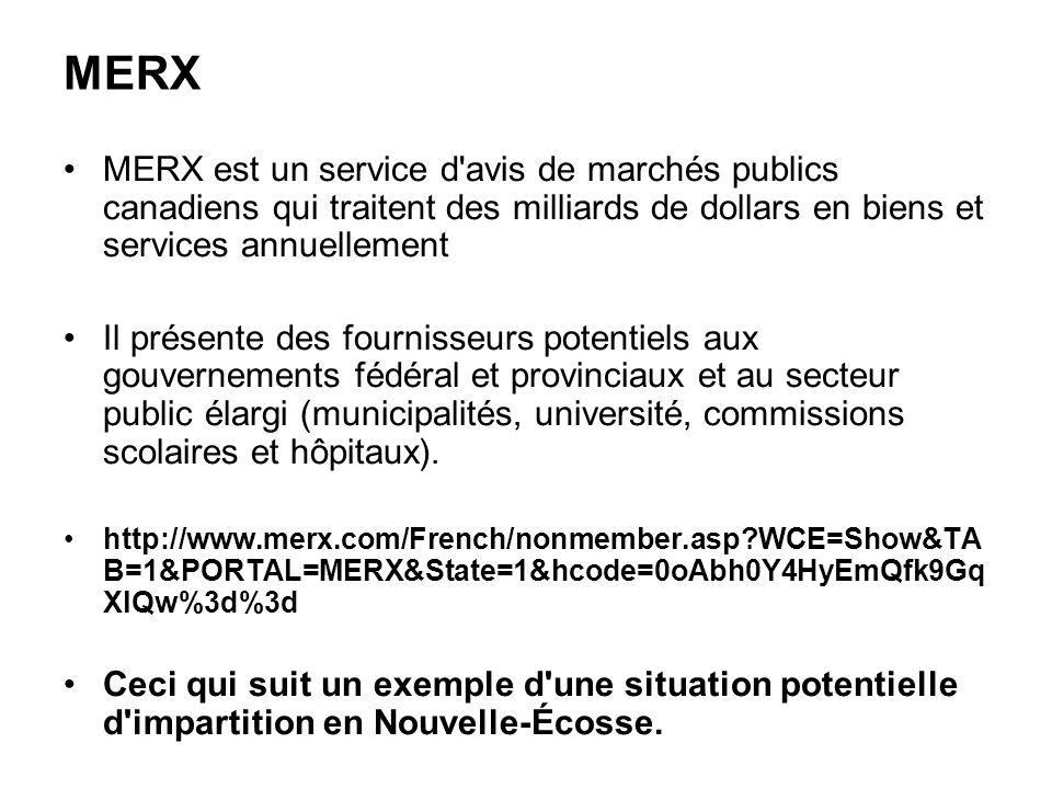 MERX MERX est un service d avis de marchés publics canadiens qui traitent des milliards de dollars en biens et services annuellement.