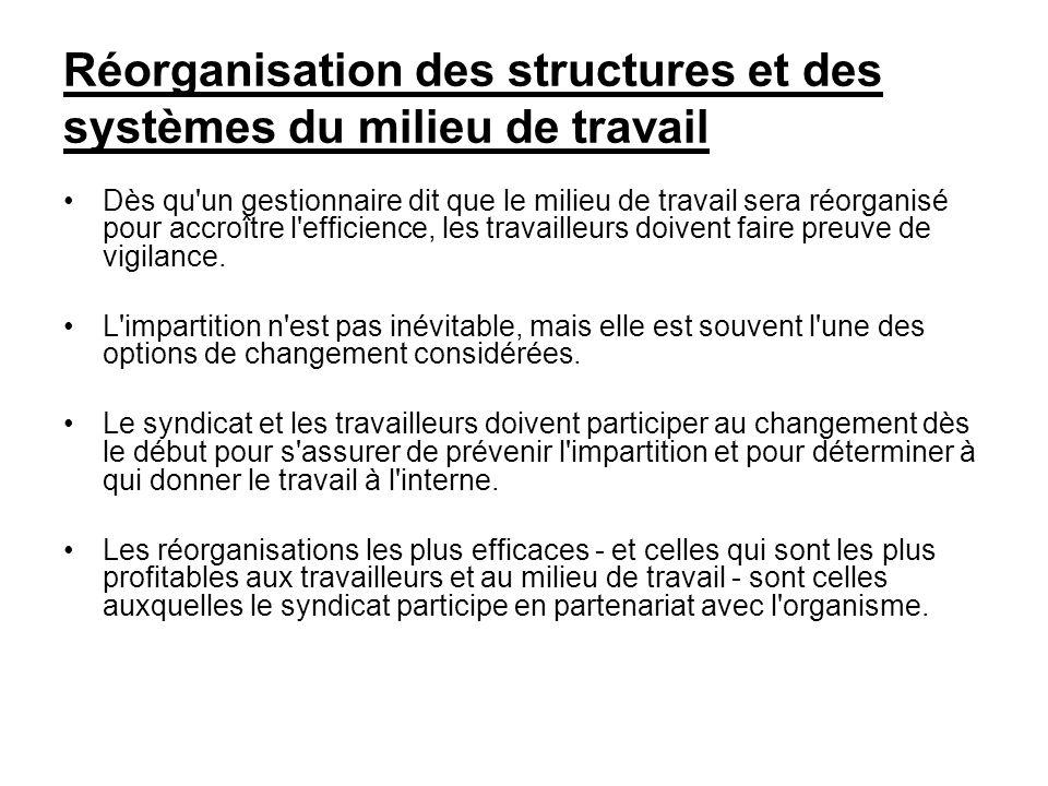 Réorganisation des structures et des systèmes du milieu de travail