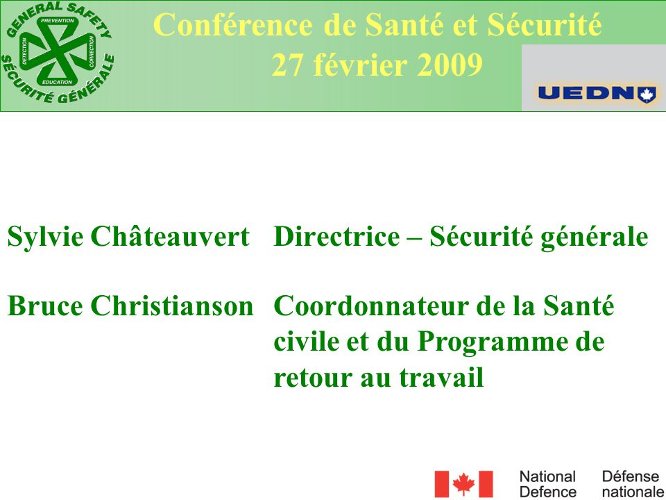 Sylvie Châteauvert Directrice – Sécurité générale