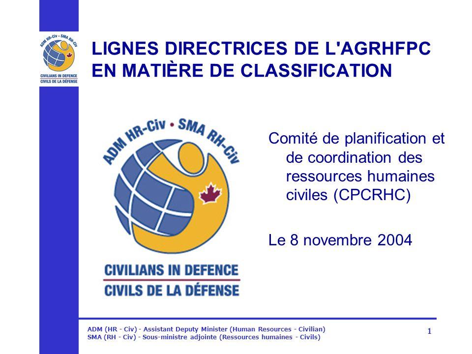 LIGNES DIRECTRICES DE L AGRHFPC EN MATIÈRE DE CLASSIFICATION