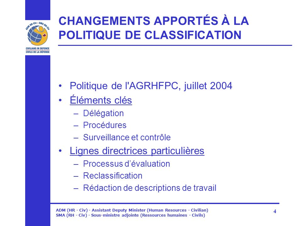 CHANGEMENTS APPORTÉS À LA POLITIQUE DE CLASSIFICATION