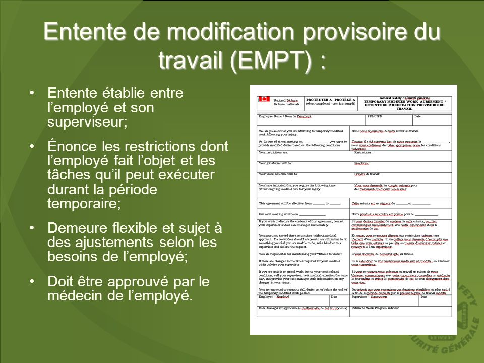 Entente de modification provisoire du travail (EMPT) :